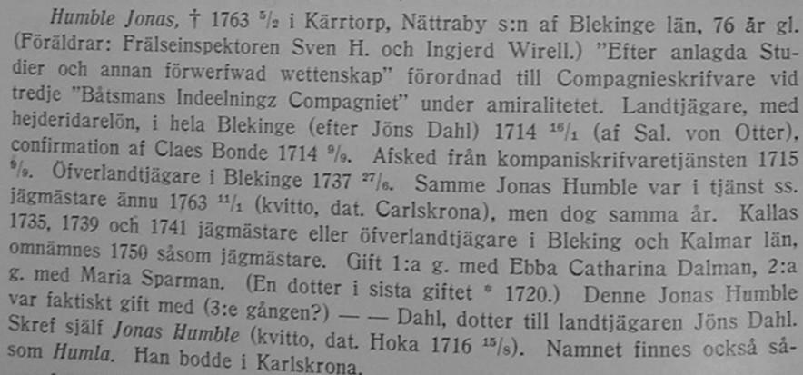 Första hustrun anges här som Ebba Catharina Dahlman. Undrar vilken källa  som finns till detta  Kan hon vara lantjägaren Jöns Dahls dotter och  efternamnet ... 27ed2b6e811db